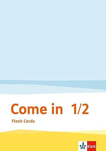 Come in 1-2. Ab Klasse 1: Flash Cards Klasse 1/2 (Come in ab Klasse 1. Ausgabe für Berlin, Brandenburg, Hamburg, Nordrhein-Westfalen und Rheinland-Pfalz ab 2016) (1. Klasse Der Flash-karten)