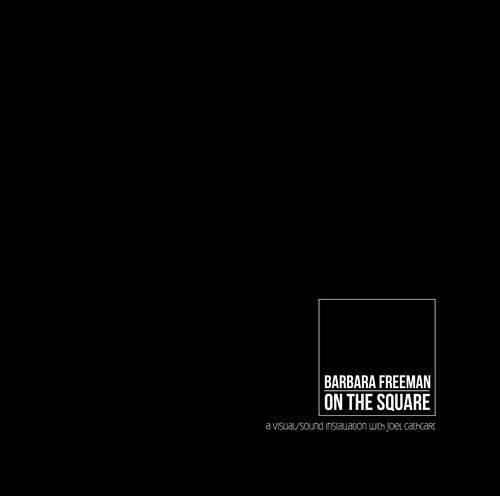 Barbara Freeman: On the Square