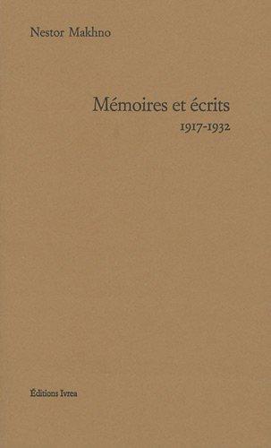 Mémoires et écrits : 1917-1932