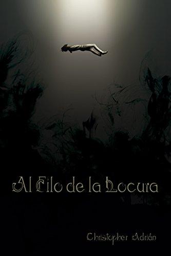 Al Filo de la Locura por Christopher Adrián