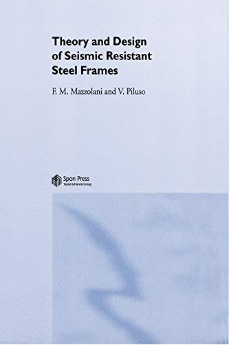 Structural Steel Frame (Theory and Design of Seismic Resistant Steel Frames (English Edition))