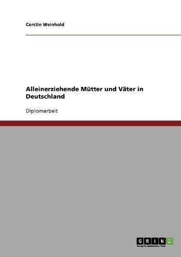 Alleinerziehende Mütter und Väter in Deutschland