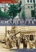 Charlotte (Then & Now)