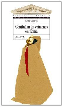 Continúan los crímenes en Roma (Literatura Juvenil (A Partir De 12 Años) - Espacio Abierto) por Emilio Calderón