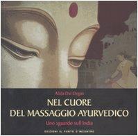Photo Gallery nel cuore del massaggio ayurvedico. uno sguardo sull india. ediz. illustrata