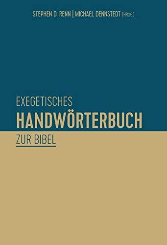 Exegetisches Handwörterbuch zur Bibel von Karl-Heinz Vanheiden