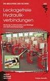 Image de Leckagefreie Hydraulikverbindungen: Normung, Funktionsweise und Montage von Rohrverschraub