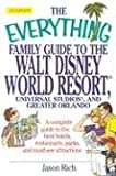 Everything Family Gd Disney/Universal Studios & Greater Orlando (Everything: Travel and History)