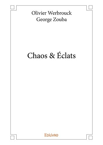 Chaos & Éclats (Collection Classique) (French Edition) - Eclat Collection