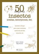 50 Dibujos de insectos, aranas, escorpiones, etc. / Draw 50 Creepy Crowlies: Aprende a Dibujar Paso a Paso Mariposas, Tarantulas Peludas, Caracoles, ... Snails, Etc. (50 Dibujos / 50 Drawings)