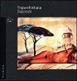 Franco Fontana. Polaroid. Ediz. illustrata