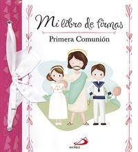 Mi libro de firmas. Mi Primera Comunión (rosa) (Primeras Comuniones) por Equipo San Pablo