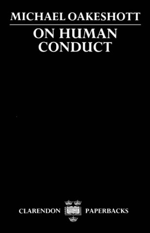 On Human Conduct (Clarendon Paperbacks) por Michael Oakeshott