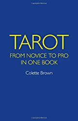 Tarot: From Novice to Pro in One Book