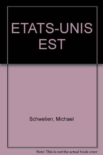 ETATS-UNIS EST par Michael Schwelien