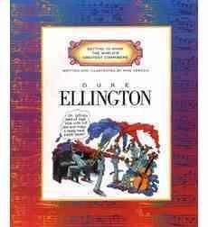 [{ Duke Ellington (Getting to Know the World's Greatest Composers) By Venezia, Mike ( Author ) Mar - 01- 1996 ( Paperback ) } ]
