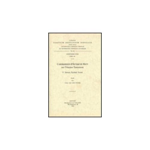 Commentaire D'iso'dad De Merv Sur L'ancien Testament, V. Jeremie, Ezecchiel, Daniel. Syr. 146.