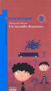 Un Incendio Desastroso par Margarita Maine