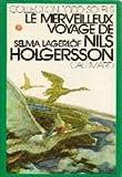 le merveilleux voyage de nils holgersson ? travers la su?de