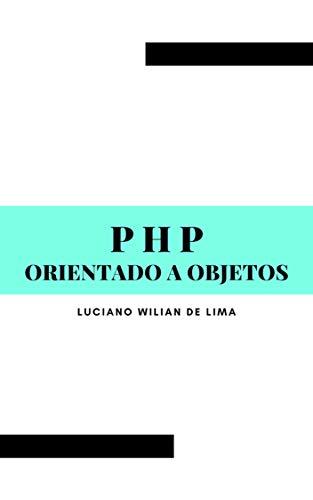 PHP orientado a objetos (Portuguese Edition)
