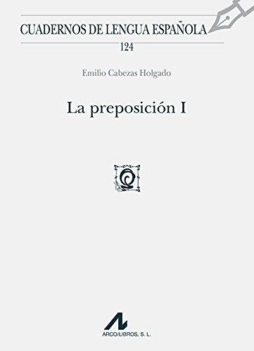 La preposición I (Cuadernos de lengua española)