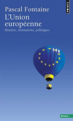 L'Union européenne. Histoire, institutions, politiques