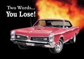 pontiac-gto-denn-two-words-you-lose-retro-vintage-tin-sign-by-iwdsc