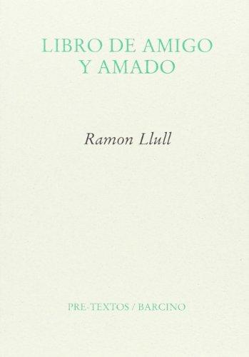 Libro De Amigo Y Amado (Ensayo)