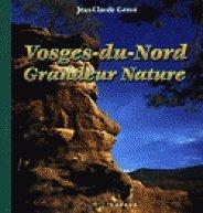 Vosges-du-Nord, grandeur nature