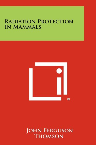 Radiation Protection in Mammals