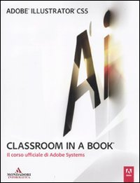 Adobe Illustrator CS5. Classroom in a book - 31PASfONp6L