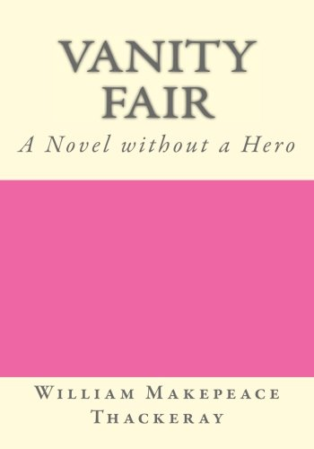 vanity-fair-a-novel-without-a-hero