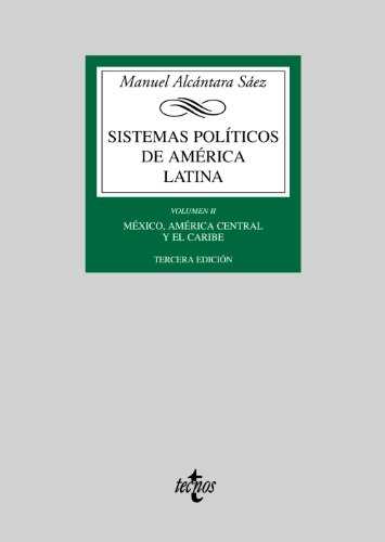 Sistemas políticos de América Latina: Vol. II: México, América Central y el Caribe: 2
