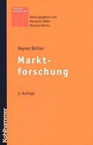 Marktforschung (Kohlhammer Edition Marketing)