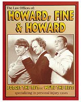 Three Stooges Tin Metal Sign : Howard Fine Howard Law Firm