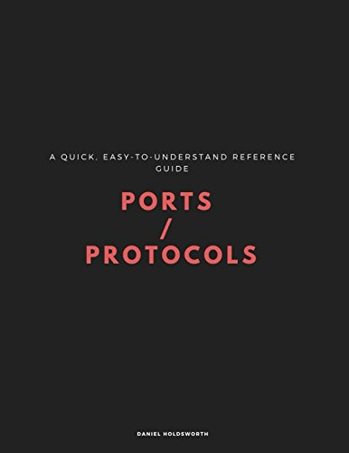 Ports & Protocols: The Reference Book