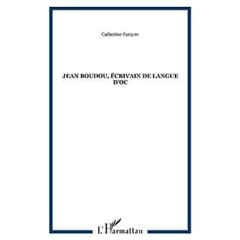Jean Boudou, écrivain de langue d'Oc