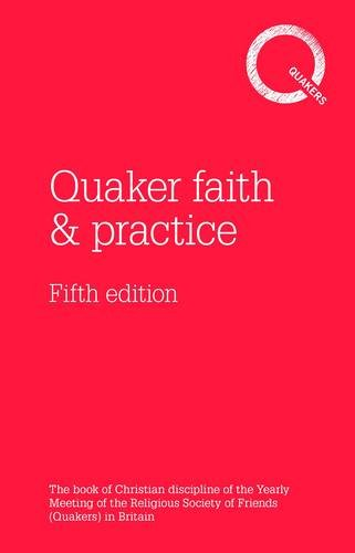 quaker-faith-practice-the-book-of-christian-discipline-of-the-yearly-meeting-of-the-religious-societ