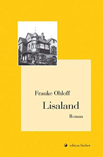 Lisaland. Roman (edition fischer)