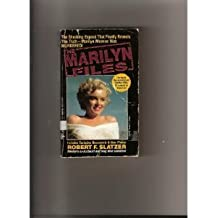 The Marilyn Files by Robert F. Slatzer (1994-08-01)