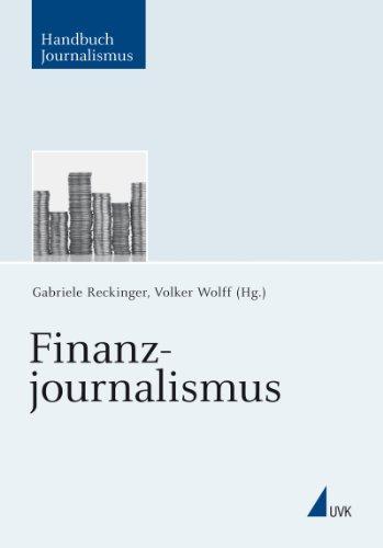 Finanzjournalismus (Handbuch Journalismus 3)
