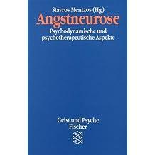 Angstneurose. Psychodynamische und psychotherapeutische Aspekte.