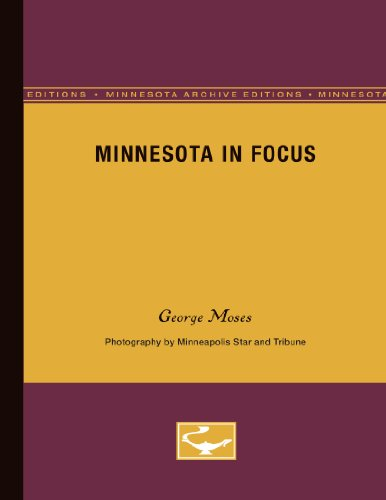 Minnesota in Focus (Minnesota Archive Editions)