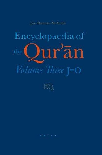 Encyclopaedia of the Qur'an: J-O Volume 3: J-O Vol 3 (2003-10-05)