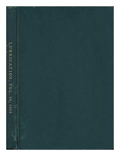lubrication-a-technical-publication-devoted-to-the-selection-and-use-of-lubricants-vol-46-1960