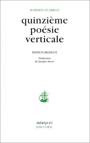 Quinzième poésie verticale : Edition bilingue (livre non massicoté)