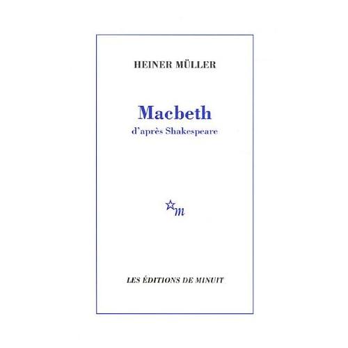 Macbeth : D'après Shakespeare