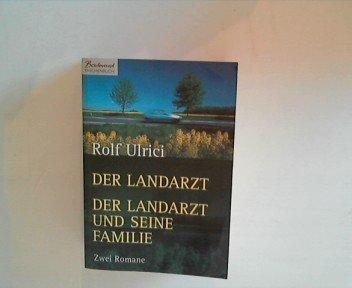 Rolf Ulrici - Der Landarzt/Der Landarzt und seine Familie