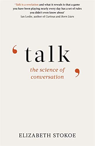 Talk: The Science of Conversation por Elizabeth Stokoe