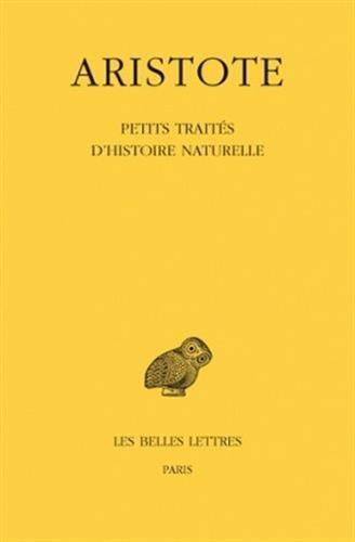 Aristote. Petits Traités d'histoire naturelle, 2e tirage
